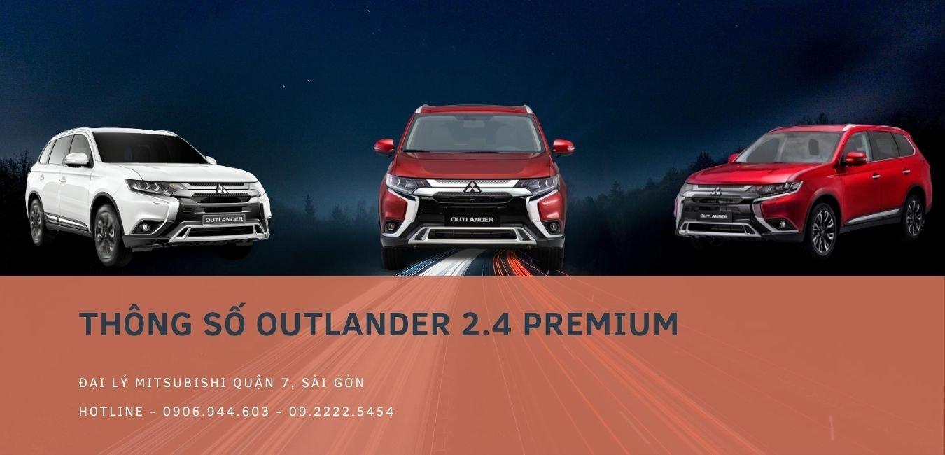 Thông Số Outlander 2.4 Cập Nhật Mới Nhất 2020