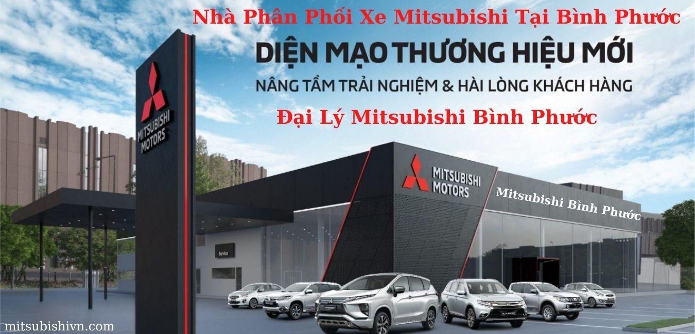 Đại Lý Mitsubishi Bình Phước – Nhà Phân Phối Xe Mitsubishi Mới