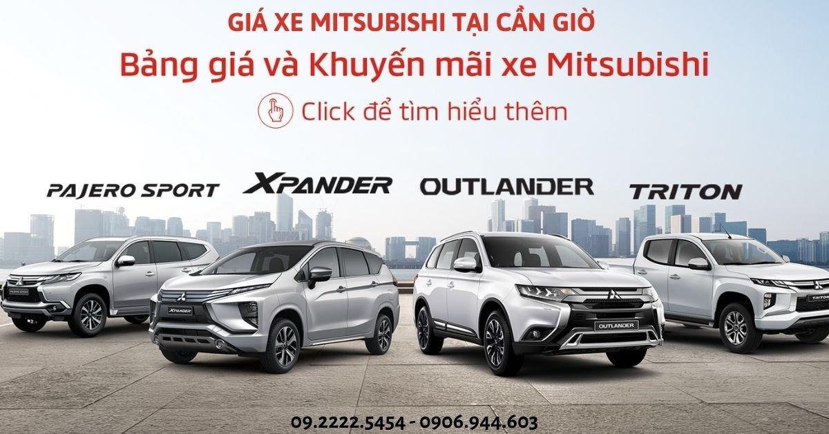 Giá Xe Mitsubishi Tại Cần Giờ – Mitsubishi Cần Giờ