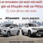 Giá Xe Mitsubishi Tháng 5 – Đại Lý Mitsubishi Quận 7