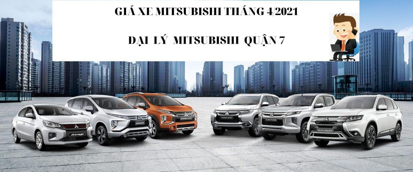 Giá Xe Mitsubishi Tháng 4 – Đại Lý Mitsubishi Quận 7