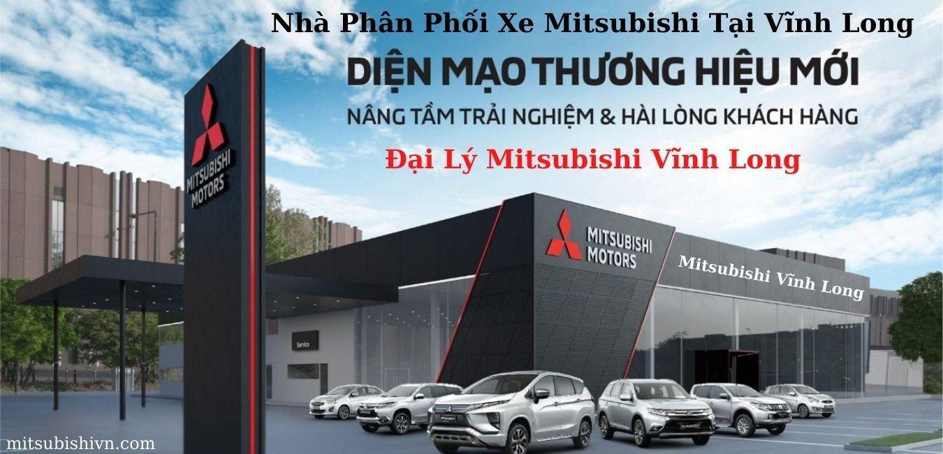 Đại Lý Mitsubishi Vĩnh Long – Showroom Xe Mitsubishi Tại Vĩnh Long